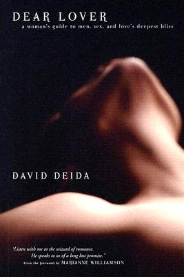Dear Lover, David Deida