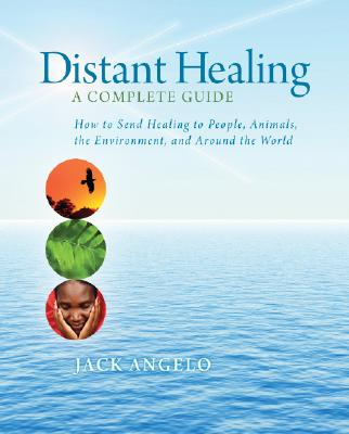 Image for Distant Healing: A Complete Guide