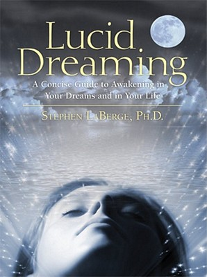 Lucid Dreaming, Stephen LaBerge