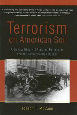 Image for Terrorism on American Soil: A Concise History of Plots and Perpetrators from the Famous to the Forgotten