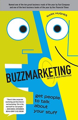 Image for Buzzmarketing: Get People to Talk About Your Stuff