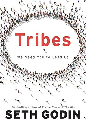 Image for Tribes: We Need You to Lead Us