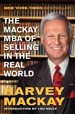 Image for The Mackay MBA of Selling in the Real World