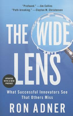 Image for Wide Lens: What Successful Innovators See That Others Miss