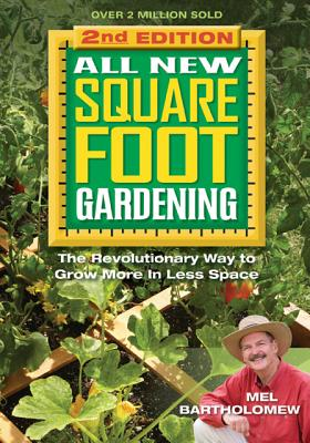 Image for All New Square Foot Gardening II: The Revolutionary Way to Grow More in Less Space