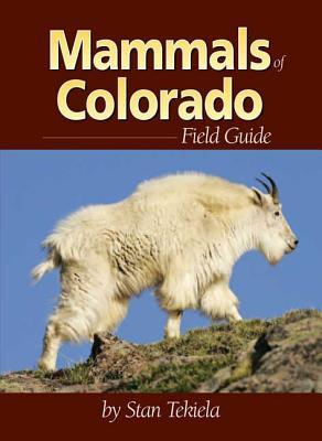 Mammals of Colorado Field Guide, Stan Tekiela