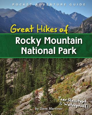 Image for Great Hikes of Rocky Mountain National Park (Pocket Adventure Guide)