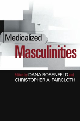 Image for Medicalized Masculinities