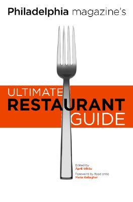 Image for Philadelphia Magazine's Ultimate Restaurant Guide