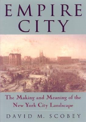 Image for Empire City: The Making And Meaning Of (Critical Perspectives On The P)
