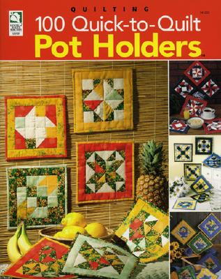 Image for 100 Quick-to-Quilt Pot Holders