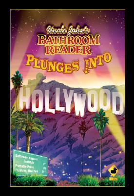 """Uncle John's Bathroom Reader Plunges into Hollywood (Bathroom Readers), """"Hysterical, Bathroom Readers' Society"""""""