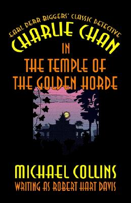 Charlie Chan in The Temple of the Golden Horde, Collins, Michael