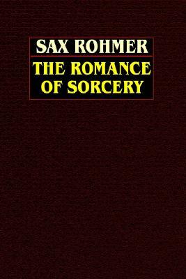 The Romance of Sorcery, Rohmer, Sax