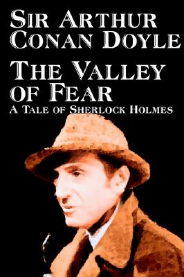The Valley of Fear, Doyle, Arthur Conan