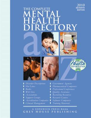 The Complete Mental Health Directory 2010 / 2011 [Paperback]  7 Edition, Richard Gottlieb (Editor)
