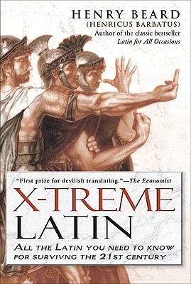 Image for X-Treme Latin: All The Latin You Need To Know For