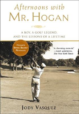 Image for AFTERNOONS WITH MR. HOGAN : A BOY  A GOL