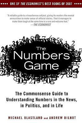 Image for Numbers Game: The Commonsense Guide to Understanding Numbers in the News,in Poli