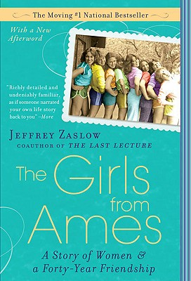 Image for The Girls from Ames: A Story of Women and a Forty-Year Friendship
