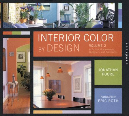 Image for Interior Color By Design: A Tool For Homeowners, Designers,and Architects