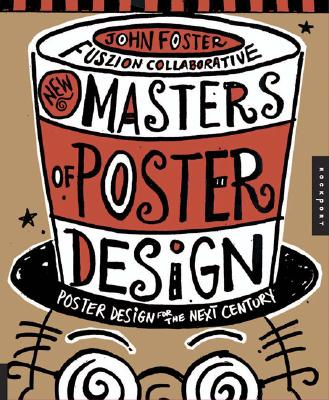 Image for New Masters of Poster Design: Poster Design for the Next Century