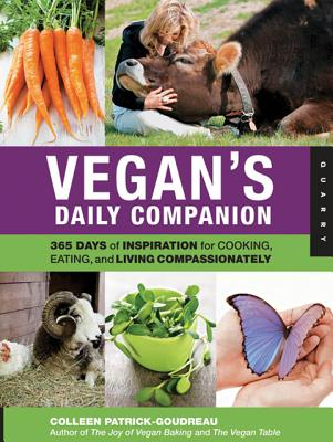 Image for Vegan's Daily Companion: 365 Days of Inspiration for Cooking, Eating, and Living Compassionately