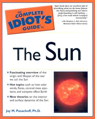 Image for Complete Idiot's Guide to the Sun (Complete Idiot's Guide to)