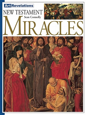 Image for New Testament Miracles (Art Revelations)