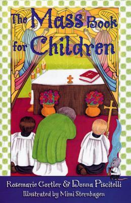 """The Mass Book for Children, """"Piscitelli, Donna, Gortler, Rosemarie"""""""
