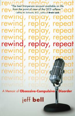 REWIND  REPLAY  REPEAT : A MEMOIR OF OBS, JEFF BELL