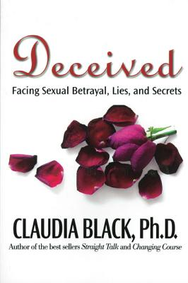 Image for Deceived: Facing Sexual Betrayal, Lies, and Secrets