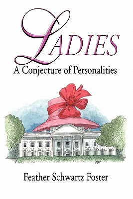 Image for LADIES : A CONJECTURE OF PERSONALITIES