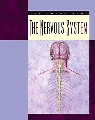 The Nervous System (Body Systems), Gray, Susan Heinrichs