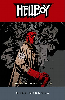 Image for HELLBOY #04: THE RIGHT HAND OF DOOM