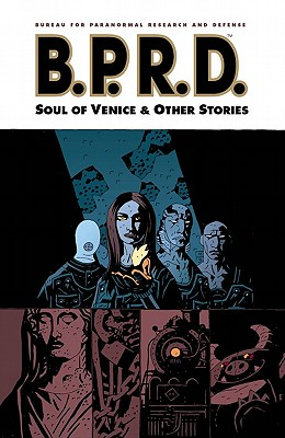 B.P.R.D., Vol. 2: The Soul of Venice & Other Stories, Mignola, Mike; Oeming, Michael Avon; Davis, Guy