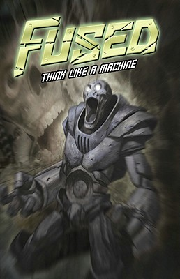 Image for Fused Volume 2: Think Like a Machine
