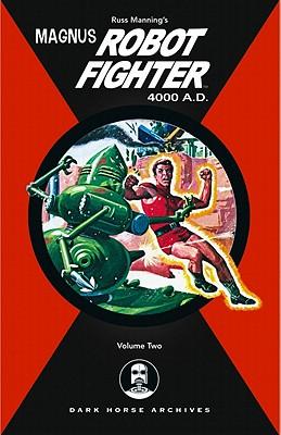 Image for Magnus, Robot Fighter 4000 A.D. Volume 2 (Magnus Robot Fighter (Graphic Novels))