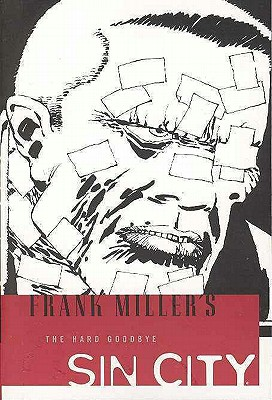 """The Hard Goodbye (Sin City, Book 1: Second Edition)"", ""Miller, Frank"""
