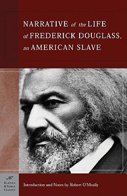 Narrative of the Life of Frederick Douglass, an American Slave (Barnes & Noble Classics), Frederick Douglass