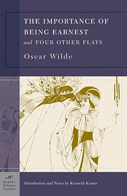 Image for The Importance of Being Earnest and Four Other Plays (Barnes & Noble Classics)