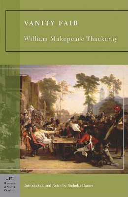 Vanity Fair (Barnes & Noble Classics), Thackeray, William Makepeace