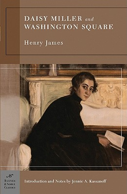 Daisy Miller and Washington Square, Henry James