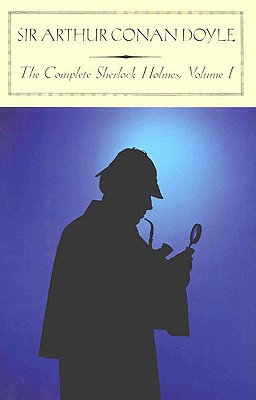 Image for The Complete Sherlock Holmes, Vol. 1 (Barnes & Noble Classics)