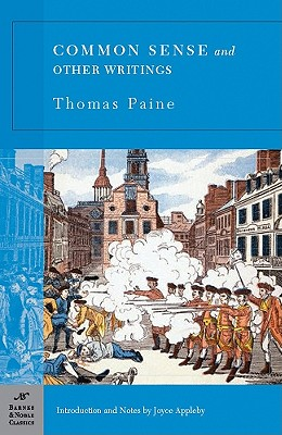 Common Sense and Other Writings (Barnes & Noble Classics Series), Paine, Thomas