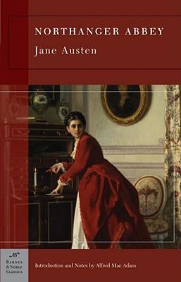Northanger Abbey (Barnes & Noble Classics Series) (B&n Classics Trade Paper), JANE AUSTEN