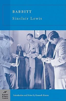 Babbitt (Barnes & Noble Classics Series), Sinclair Lewis