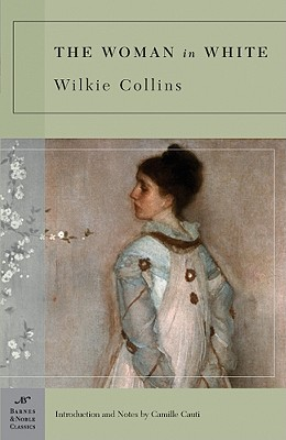 The Woman in White (Barnes & Noble Classics), WILKIE COLLINS