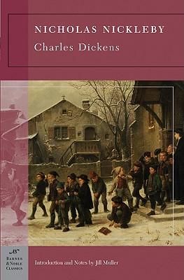 Nicholas Nickleby (Barnes & Noble Classics Series), Charles Dickens