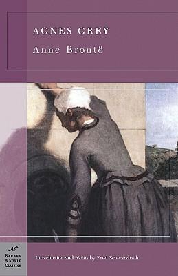 Agnes Grey (Barnes & Noble Classics Series), Bronte, Anne